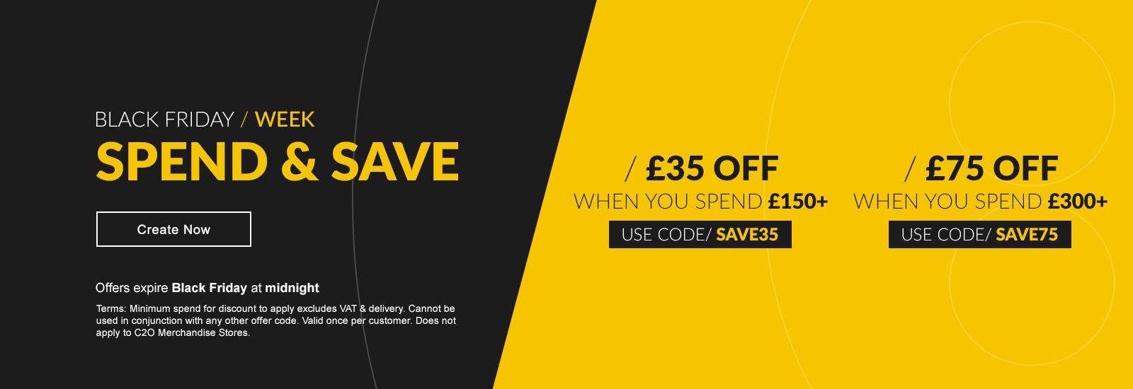 Black Friday Spend & Save